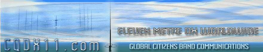 CQDX11 Eleven Meter DX Cluster Worldwide on 27mhz CB Radio Citizens Band Communications